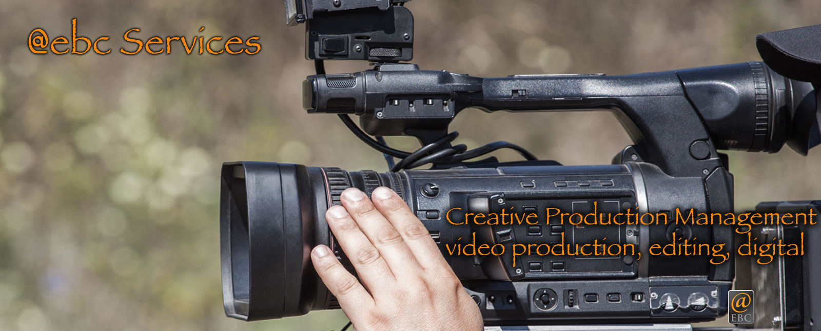 video production at ebc inc